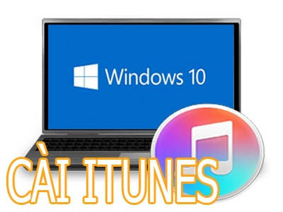 cai dat itunes cho windows 10