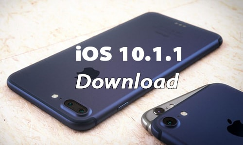 download ios 10.1.1