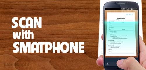 ung dung scan tren smartphone