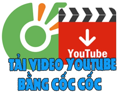 tai video youtube bang coc coc