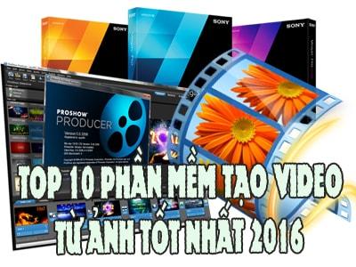 phan mem tao video tu anh tot nhat 2016