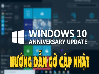 thu thuat go cap nhat windows 10 anniversary