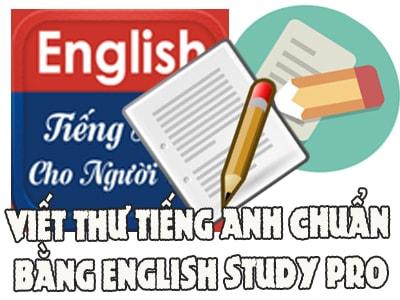 huong dan viet buc thu tieng anh chuan bang english study pro