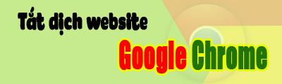 tat dich trang web tren google chrome