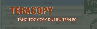 tang toc copy du lieu bang teracopy