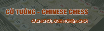 cach choi gam co tuong chinese chess