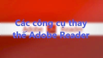 nhung cong cu thay the tot adobe reader