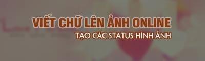 cach viet chu len anh online truc tuyen tao cac status hinh anh
