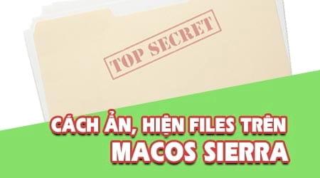 huong dan an hien thi files tren macos sierra