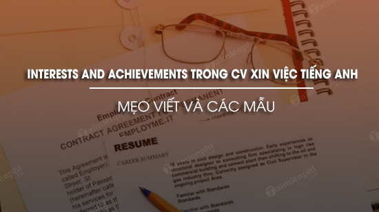 meo viet va mau interests and achievements trong cv xin viec tieng anh