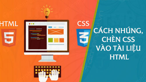 Cach nhung chen CSS vao tai lieu HTML