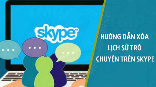 huong dan xoa lich su tro chuyen tren skype