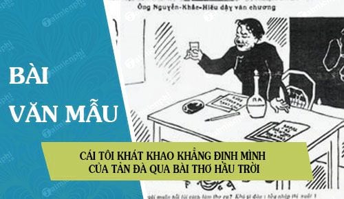 cai toi phong tung ngong nghenh va khat khao khang dinh chinh minh giua cuoc doi cua tan da qua bai tho hau troi