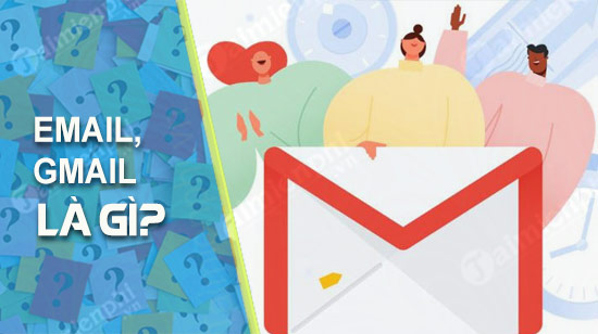email gmail la gi so sanh su khac nhau giua chung