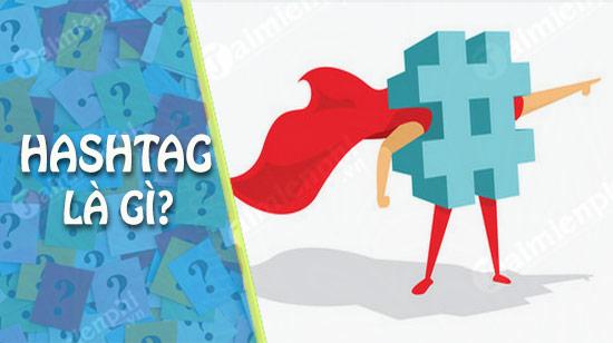 hashtag la gi dung o dau