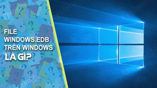 file windows edb tren windows 10 8 7 la gi
