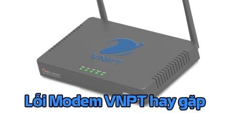 tong hop loi modem vnpt hay gap