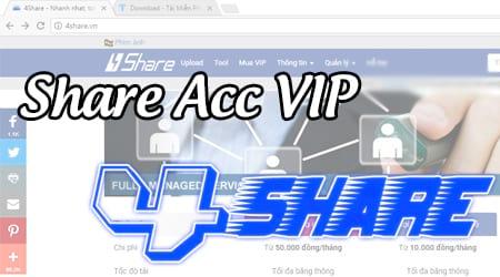 Share Acc VIP 4Share, san sớt tài khoản 4share Vip