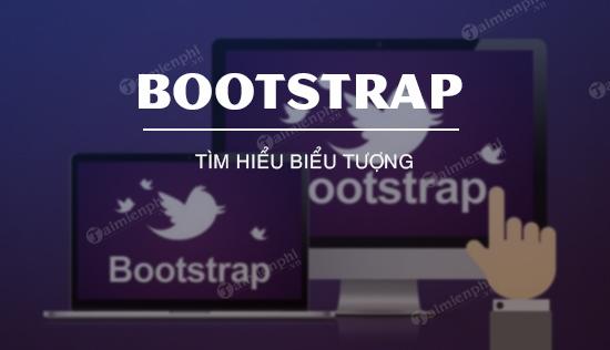 bieu tuong trong bootstrap