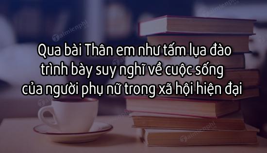 qua bai than em nhu tam lua dao trinh bay suy nghi ve cuoc song cua nguoi phu nu trong xa hoi hien dai