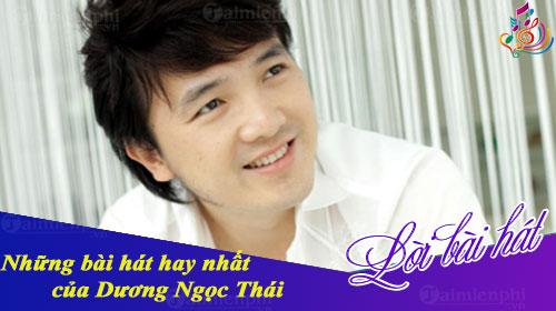 nhung bai hat hay nhat cua duong ngoc thai the best of duong ngoc thai