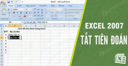 cach tat tien doan trong excel