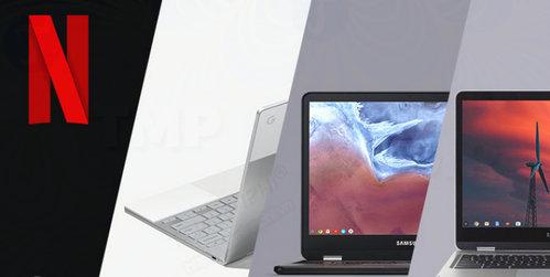 google mien phi 6 thang netflix cho chromebook duoc chon