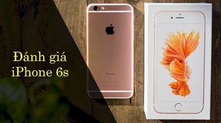 danh gia iphone 6s