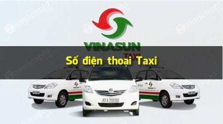 Số điện thoại Taxi Vinasun HCM, Bình Dương, Đà Nẵng, Vũng Tàu, Đồng Na