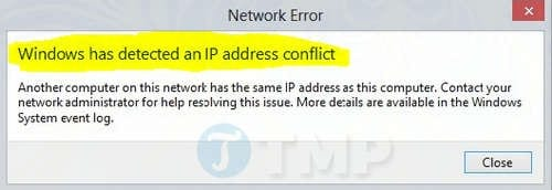 sua loi windows has detected an ip address conflict