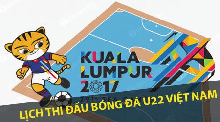lich thi dau sea games 29 nam 2017 bong da nam nu u22