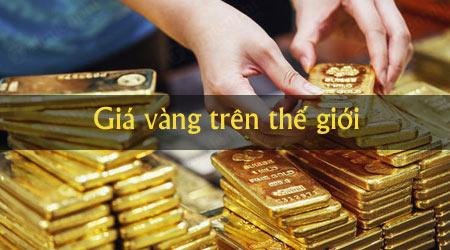 Giá vàng thế giới bằng bao nhiêu?