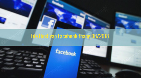file host vao facebook thang 08 2018 moi nhat