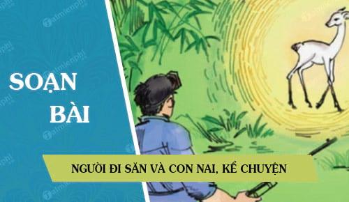 soan bai nguoi di san va con nai ke chuyen