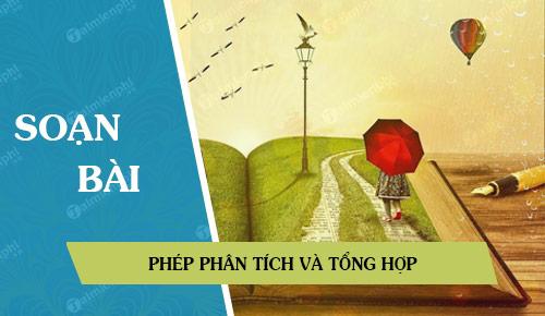 soan bai phep phan tich va tong hop