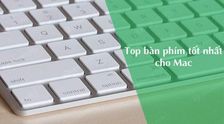 top ban phim keyboard tot nhat cho mac 2018