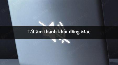 cach tat am thanh khoi dong mac