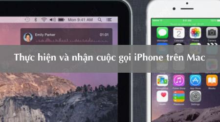 huong dan thuc hien va nhan cuoc goi iphone tren mac