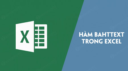 ham bahttext trong excel
