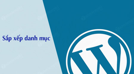 cach sap xep danh muc wordpress