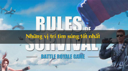 nhung vi tri tim sung tot nhat trong rules of survival