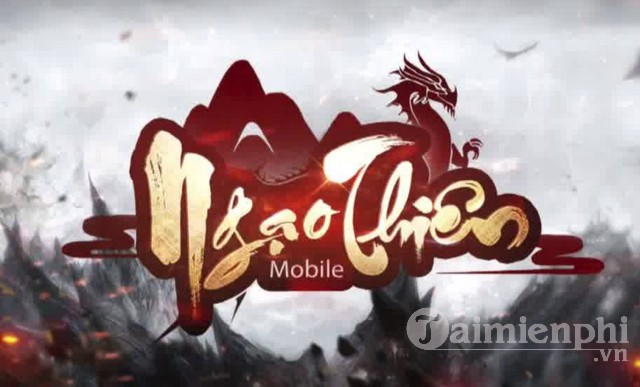 ngao thien mobile game nhap vai vo hiep cua gamota phat hanh tai viet nam trong thang 4