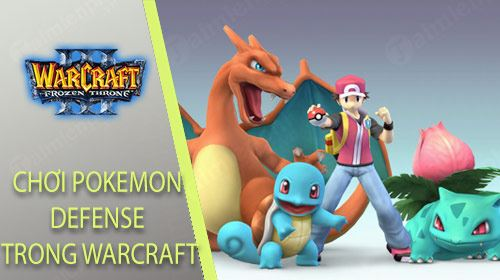 huong dan choi map pokemon defense trong warcraft