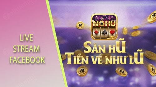 huong dan live stream no hu tren facebook
