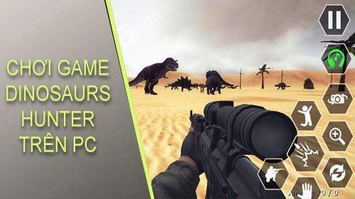 huong dan choi game ban khung long dinosaurs hunter tren pc