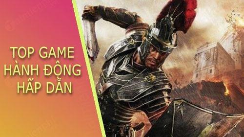 top game hanh dong hap dan nhat