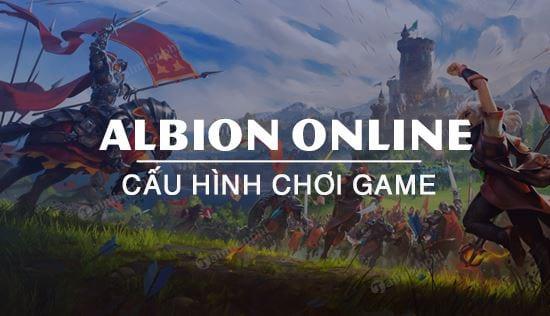 cau hinh game albion online