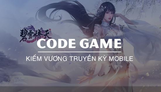 code game kiem vuong truyen ky