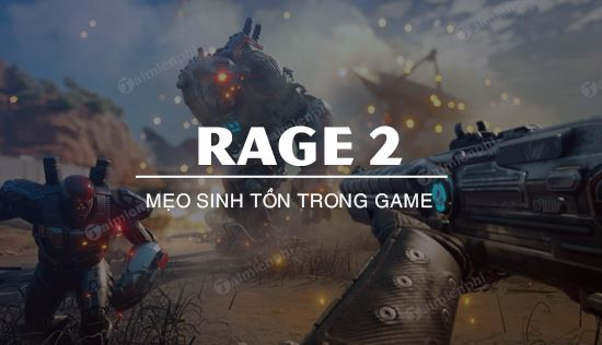 meo sinh ton trong rage 2
