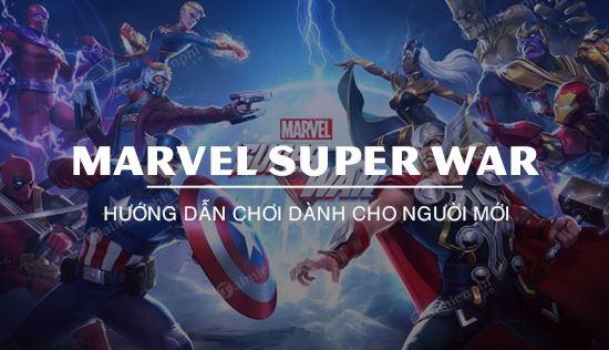 huong dan choi marvel super war
